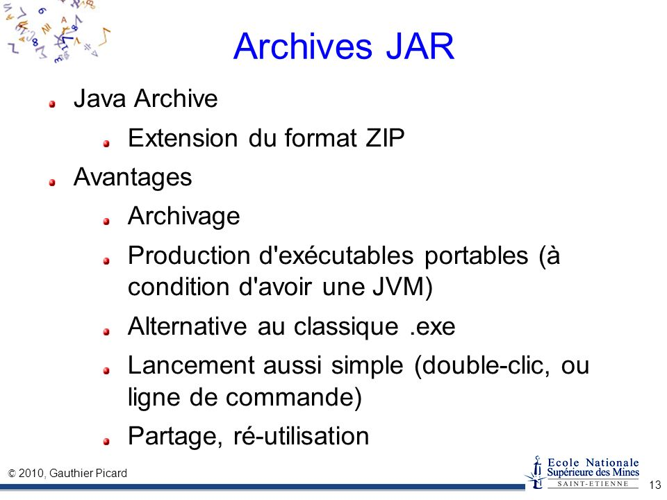Archives JAR Java Archive Extension du format ZIP Avantages Archivage