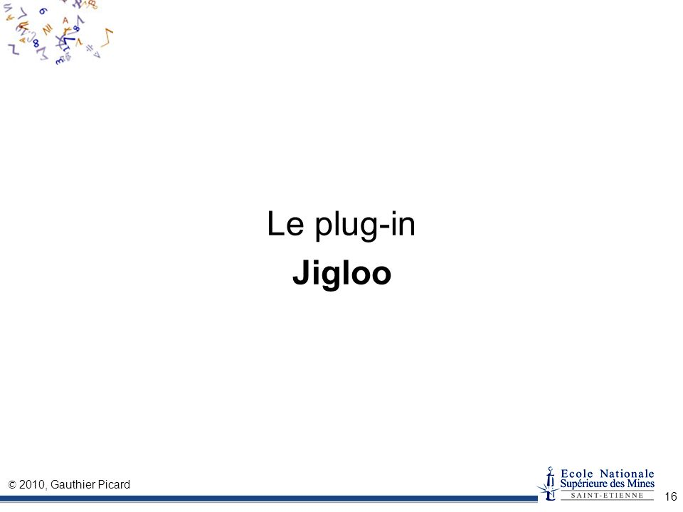 Le plug-in Jigloo