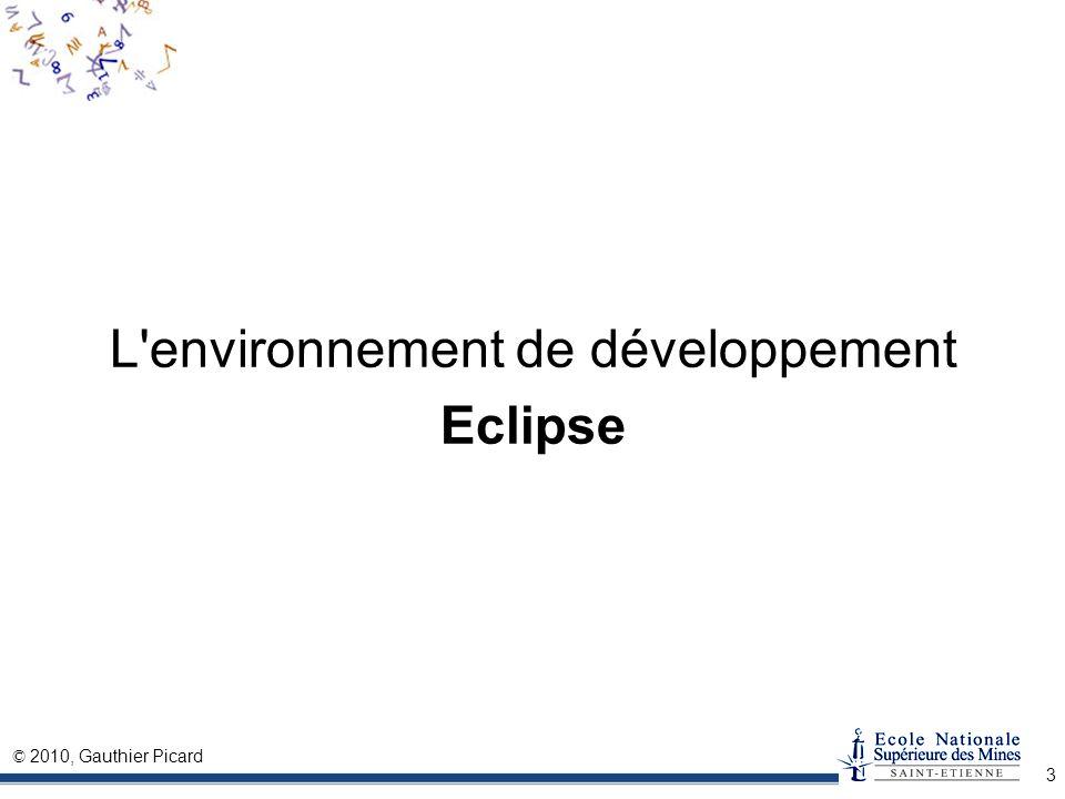 L environnement de développement