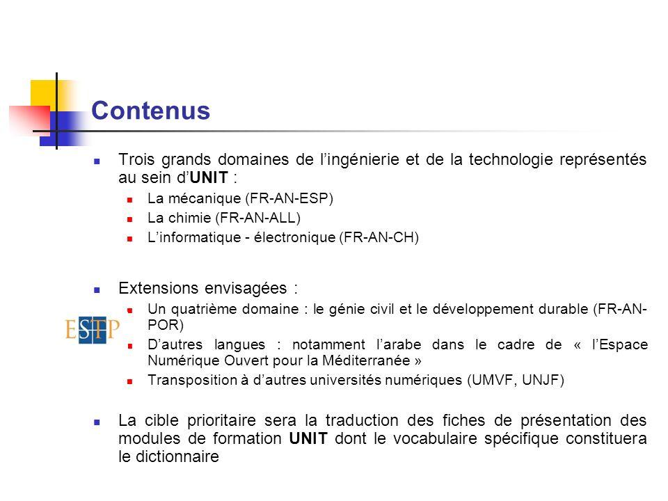 Contenus Trois grands domaines de l'ingénierie et de la technologie représentés au sein d'UNIT : La mécanique (FR-AN-ESP)