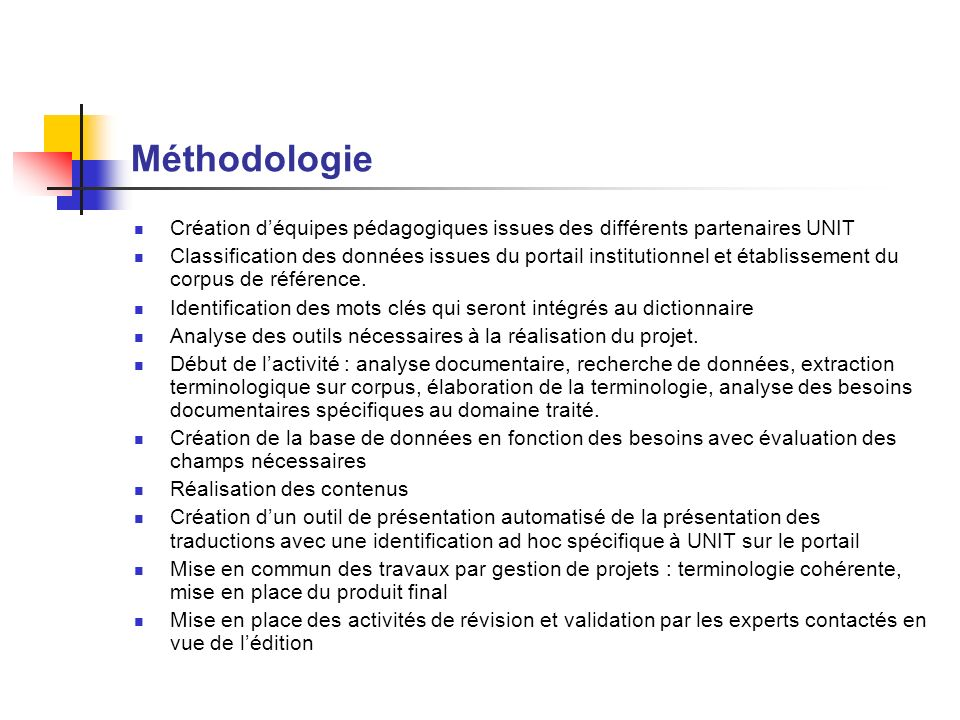 Méthodologie Création d'équipes pédagogiques issues des différents partenaires UNIT.