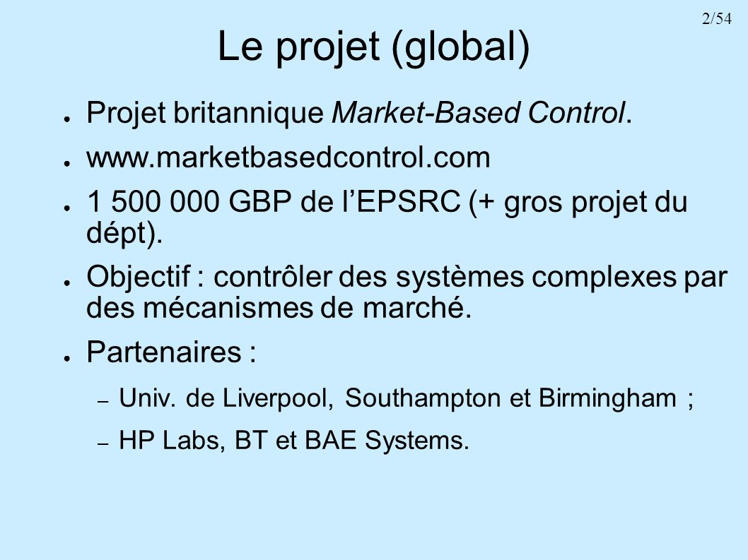 Le projet (global) Projet britannique Market-Based Control.