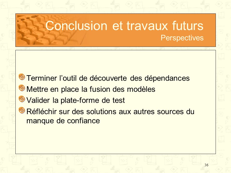 Conclusion et travaux futurs Perspectives