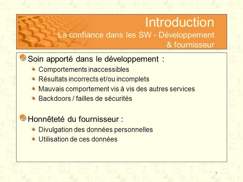 Introduction La confiance dans les SW - Développement & fournisseur