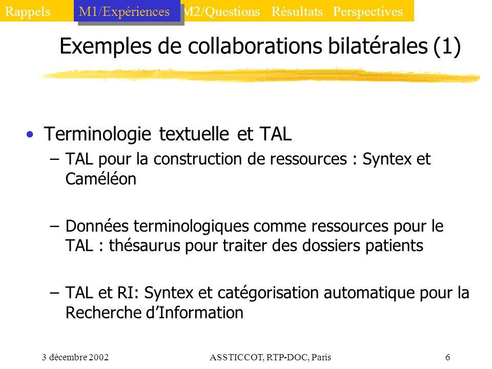 Exemples de collaborations bilatérales (1)