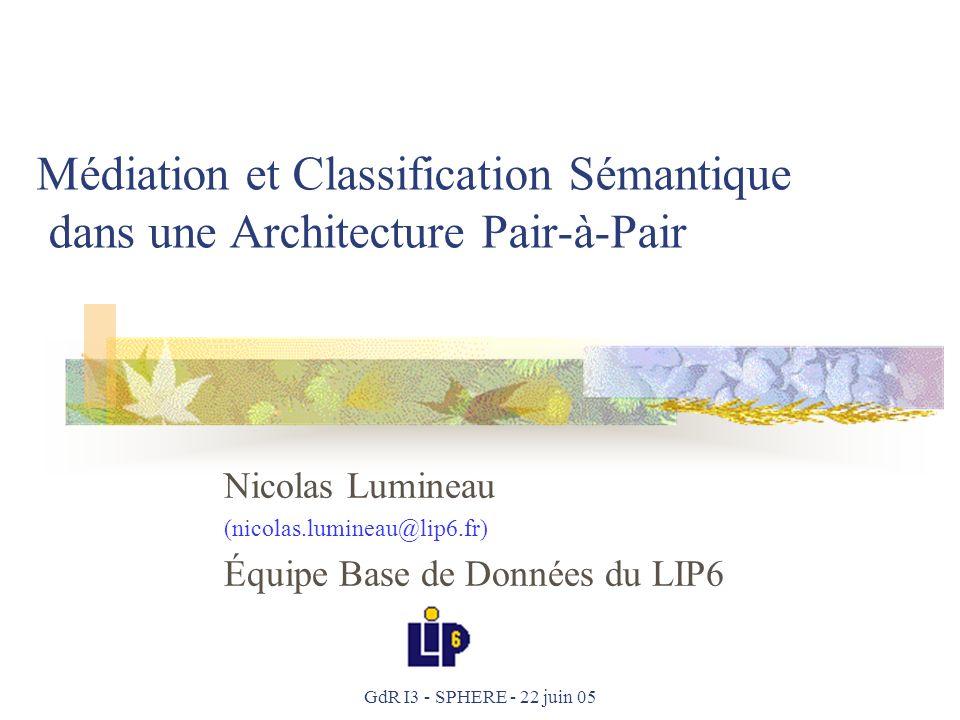 Médiation et Classification Sémantique dans une Architecture Pair-à-Pair