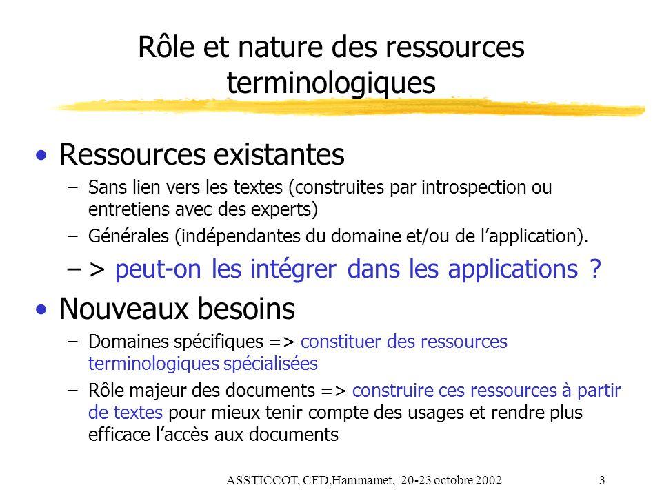 Rôle et nature des ressources terminologiques