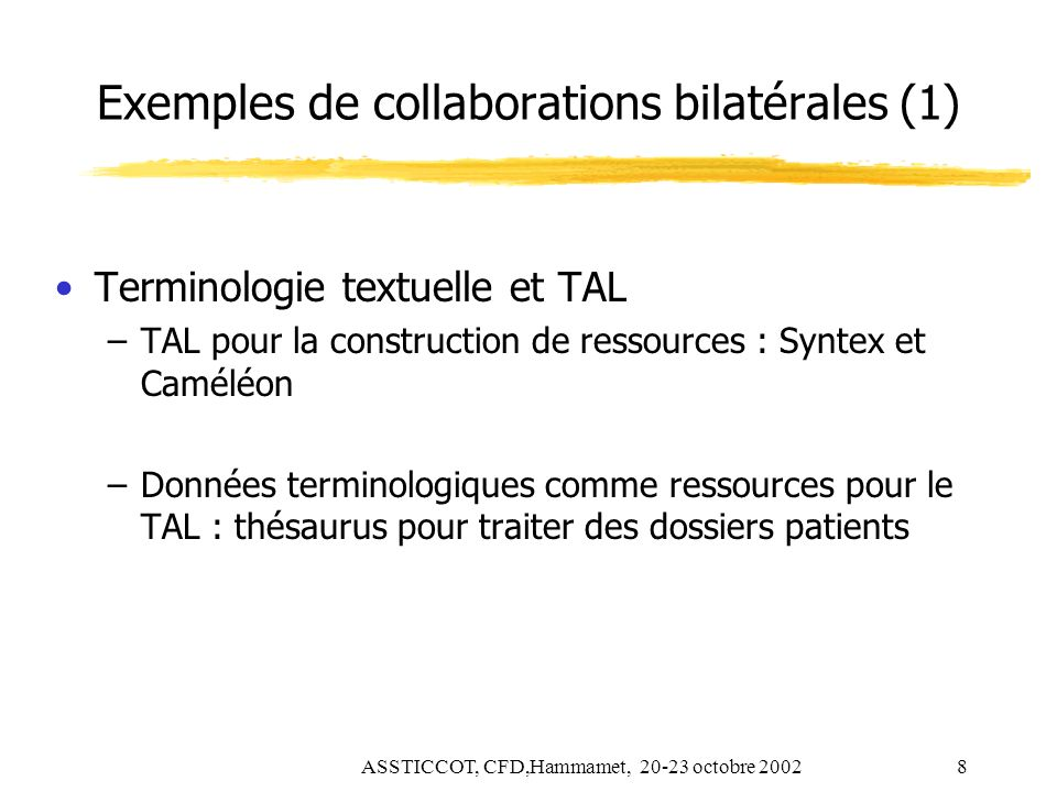 Exemples de collaborations bilatérales (1)