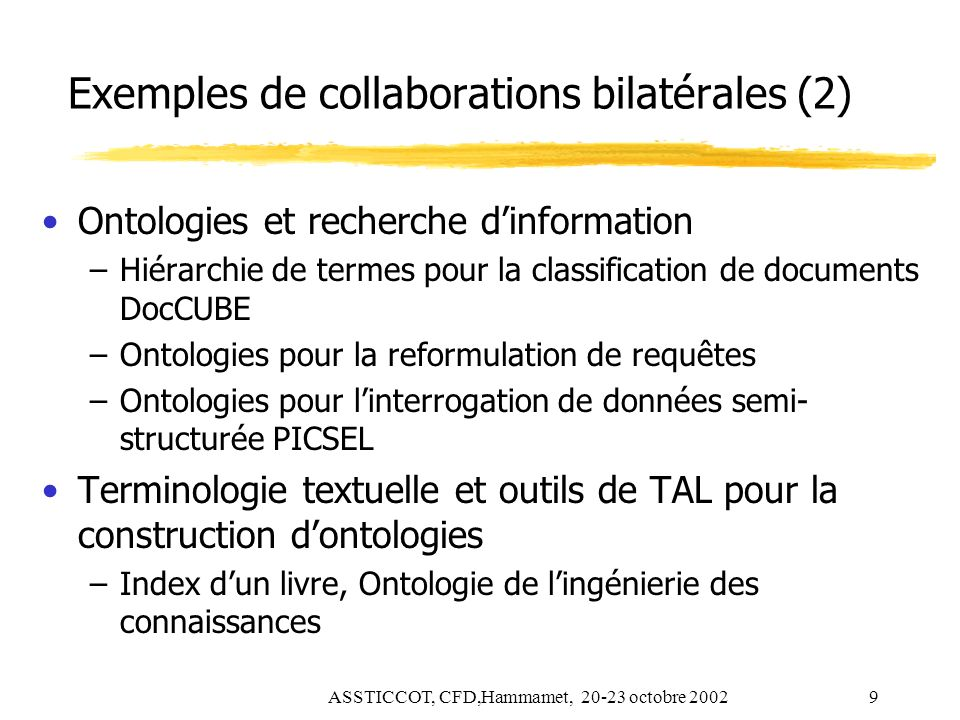 Exemples de collaborations bilatérales (2)