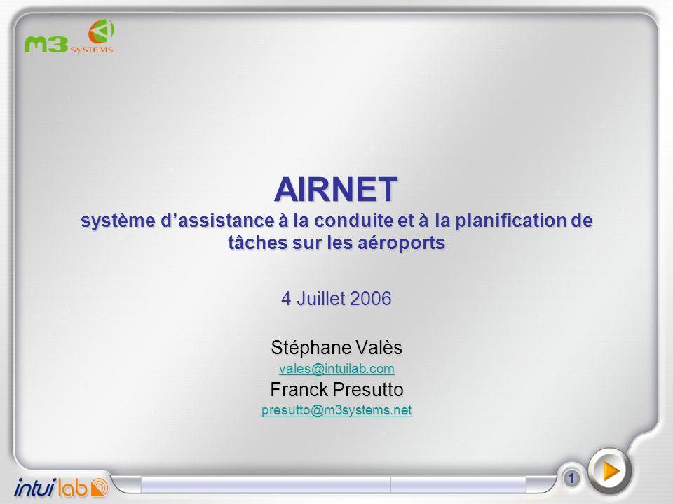 AIRNET système d'assistance à la conduite et à la planification de tâches sur les aéroports
