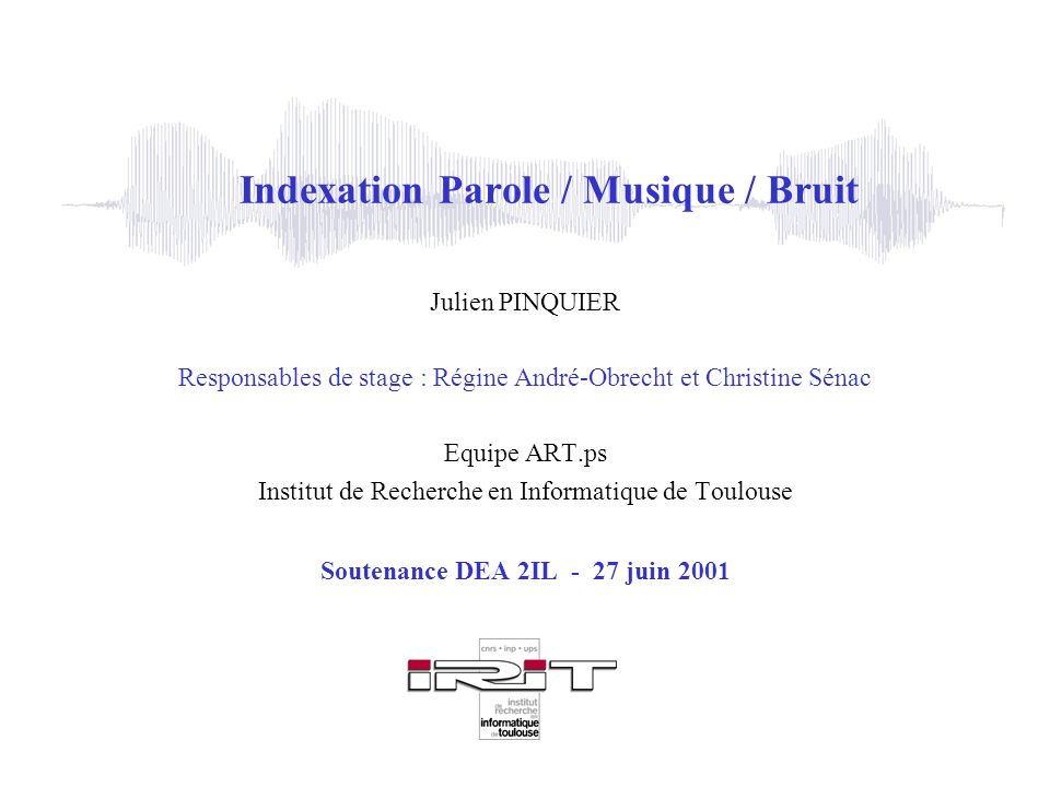 Indexation Parole / Musique / Bruit
