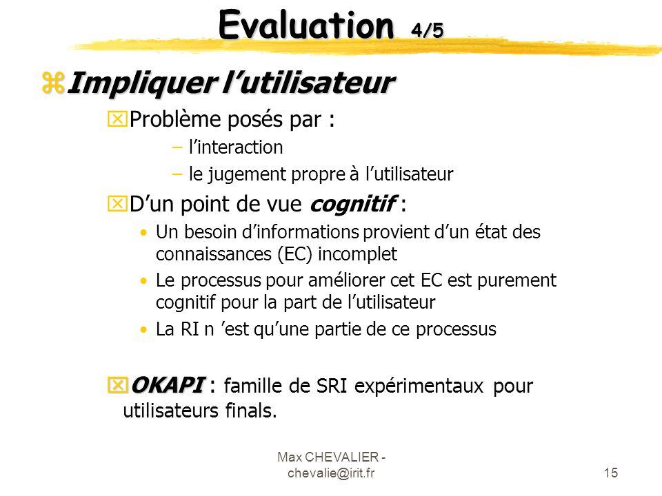 Max CHEVALIER - chevalie@irit.fr