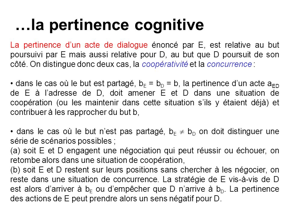 …la pertinence cognitive