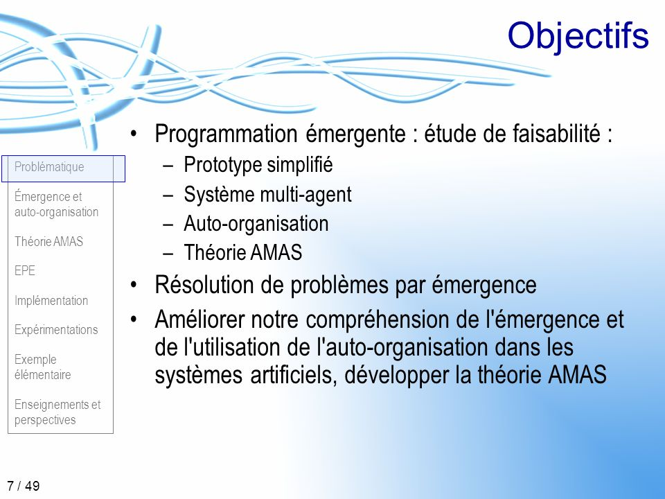 Objectifs Programmation émergente : étude de faisabilité :