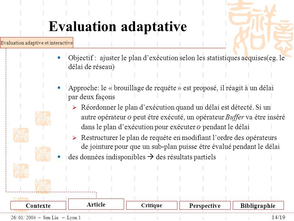 Evaluation adaptative