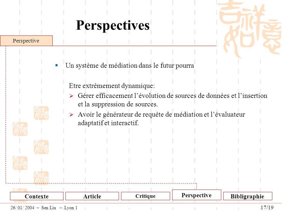 Perspectives Un système de médiation dans le futur pourra