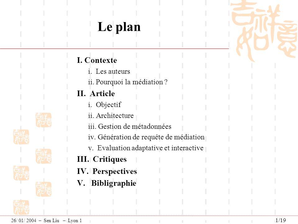 Le plan I. Contexte II. Article III. Critiques IV. Perspectives