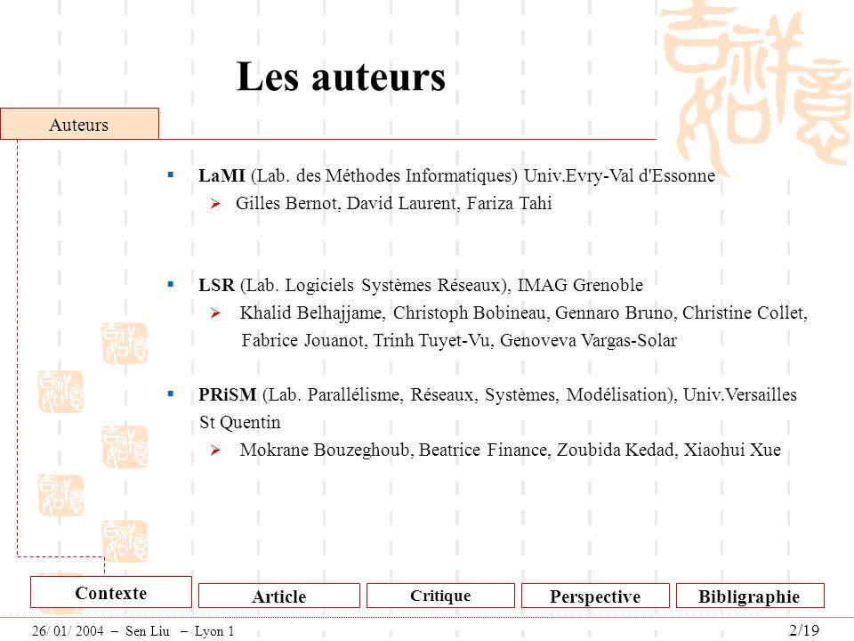 Les auteurs Auteurs. LaMI (Lab. des Méthodes Informatiques) Univ.Evry-Val d Essonne. Gilles Bernot, David Laurent, Fariza Tahi.