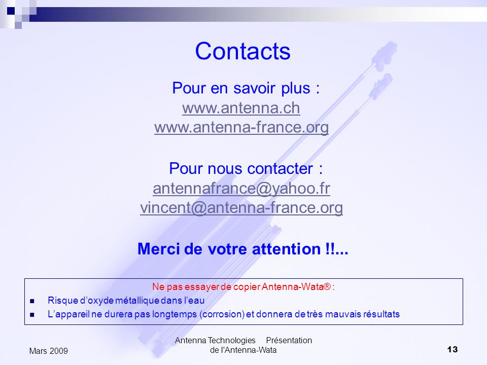 Contacts Pour en savoir plus : www.antenna.ch www.antenna-france.org