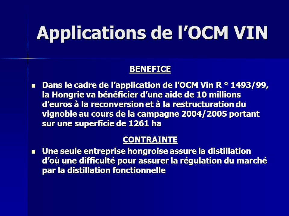 Applications de l'OCM VIN