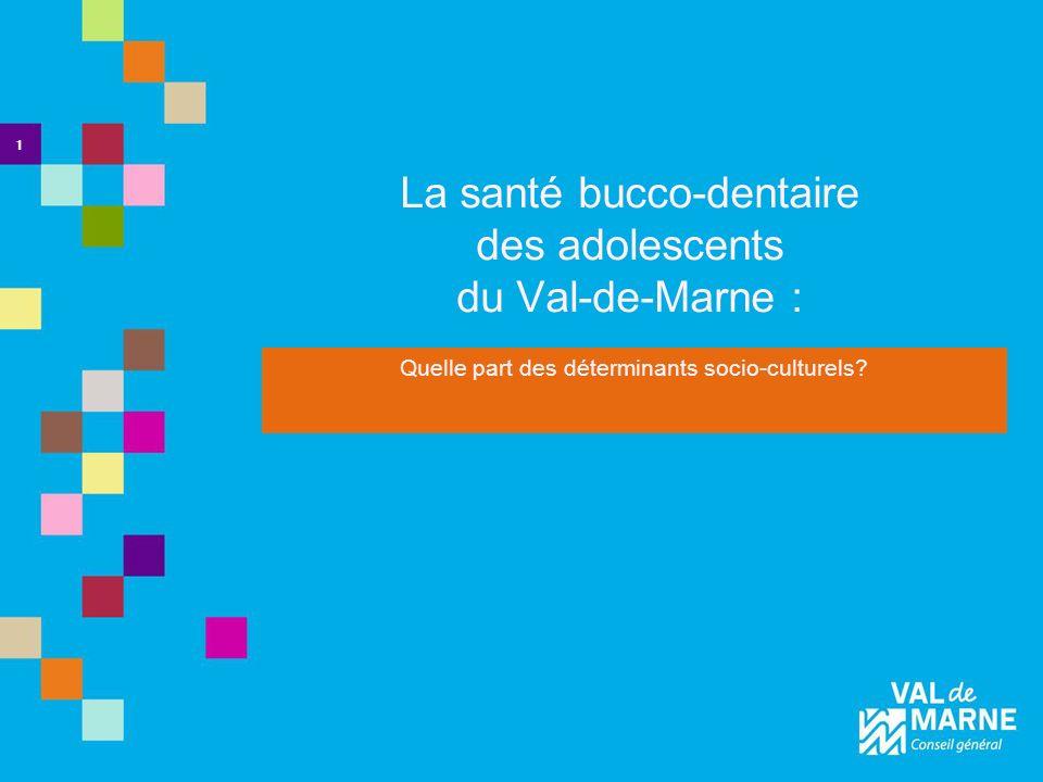 La santé bucco-dentaire des adolescents du Val-de-Marne :