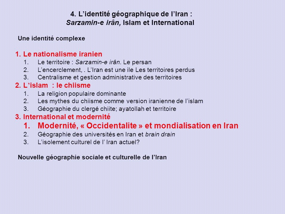 Modernité, « Occidentalite » et mondialisation en Iran
