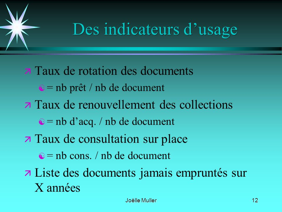 Des indicateurs d'usage