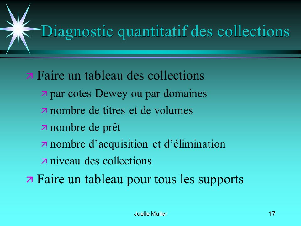 Diagnostic quantitatif des collections