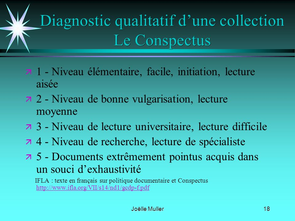 Diagnostic qualitatif d'une collection Le Conspectus