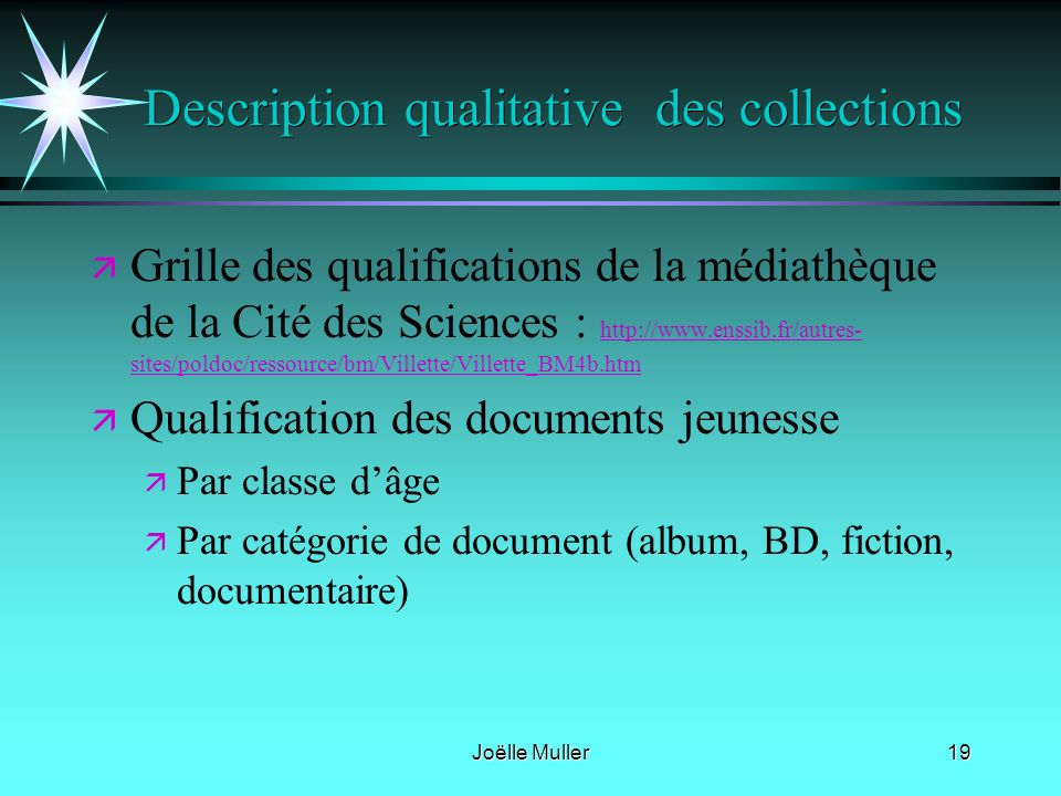 Description qualitative des collections
