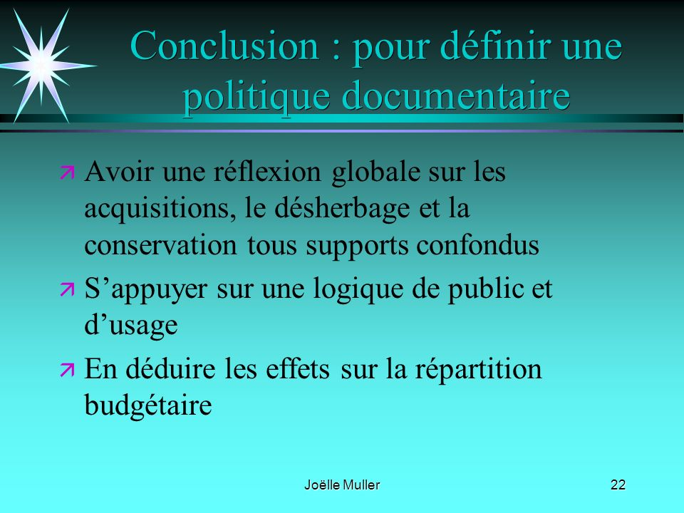 Conclusion : pour définir une politique documentaire