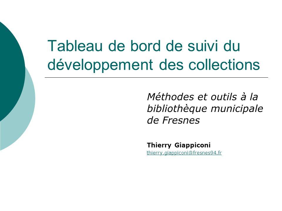 Tableau de bord de suivi du développement des collections