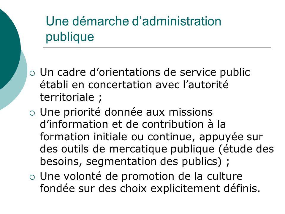 Une démarche d'administration publique