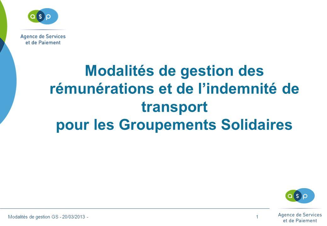 Modalités de gestion des rémunérations et de l'indemnité de transport pour les Groupements Solidaires