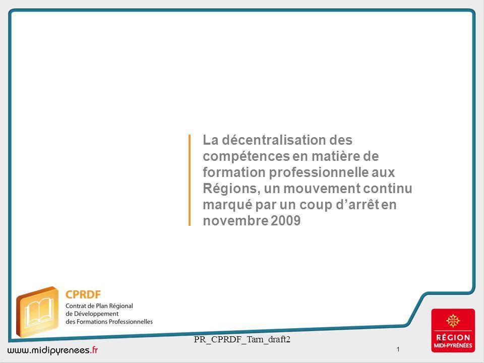La décentralisation des compétences en matière de formation professionnelle aux Régions, un mouvement continu marqué par un coup d'arrêt en novembre 2009