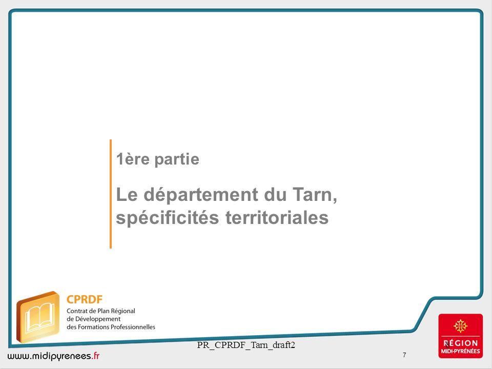 1ère partie Le département du Tarn, spécificités territoriales