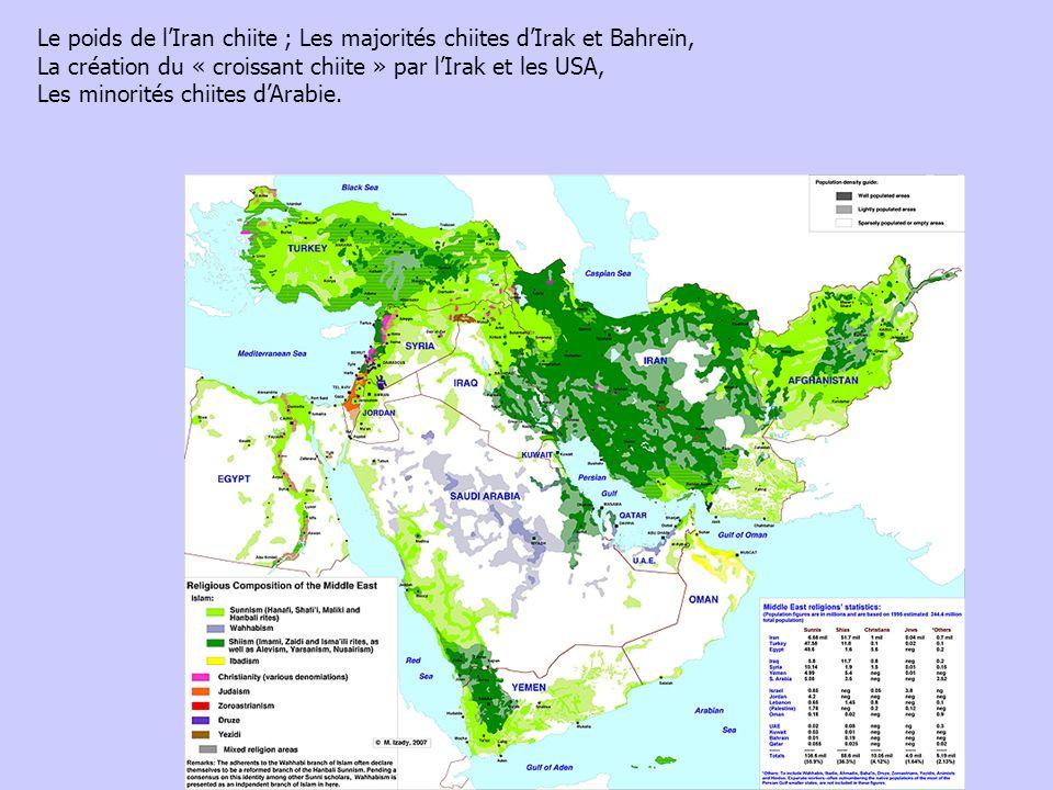 Le poids de l'Iran chiite ; Les majorités chiites d'Irak et Bahreïn,
