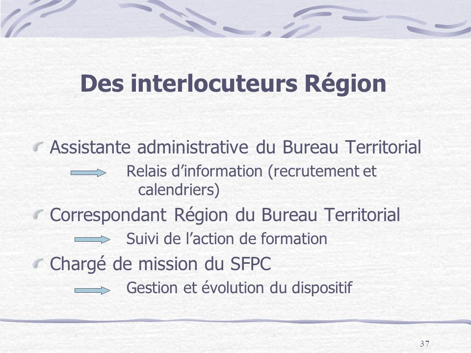 Des interlocuteurs Région