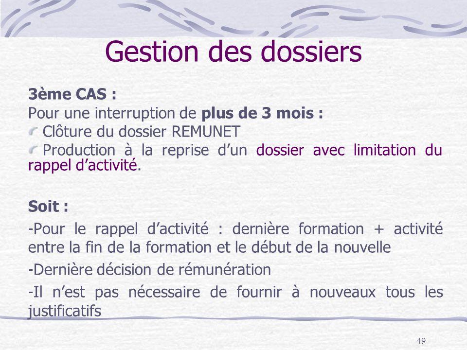 Gestion des dossiers 3ème CAS :