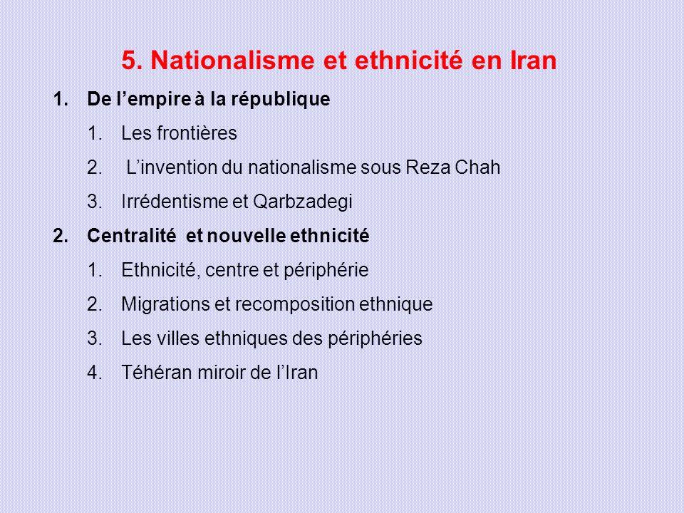 5. Nationalisme et ethnicité en Iran