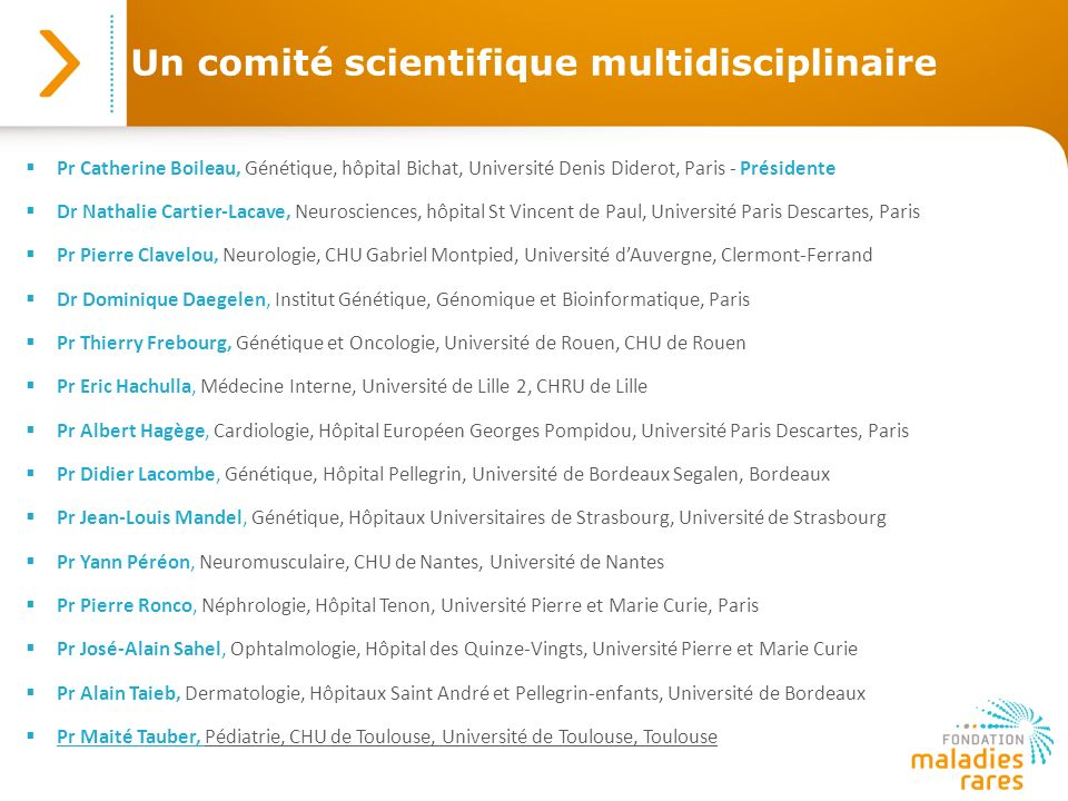 Un comité scientifique multidisciplinaire