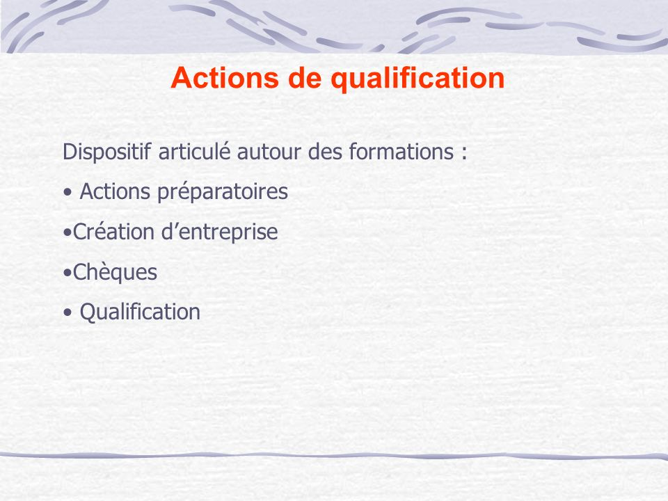 Actions de qualification