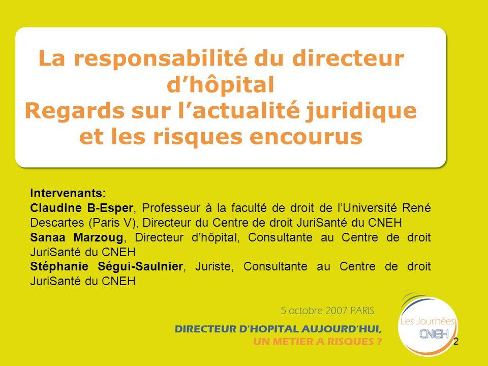 La responsabilité du directeur d'hôpital Regards sur l'actualité juridique et les risques encourus