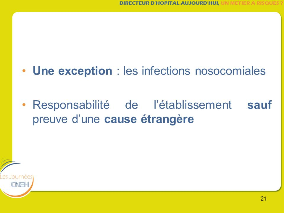 Une exception : les infections nosocomiales