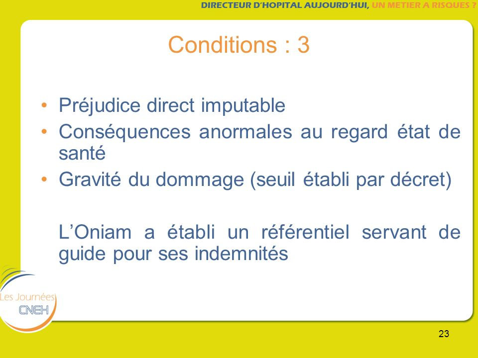 Conditions : 3 Préjudice direct imputable