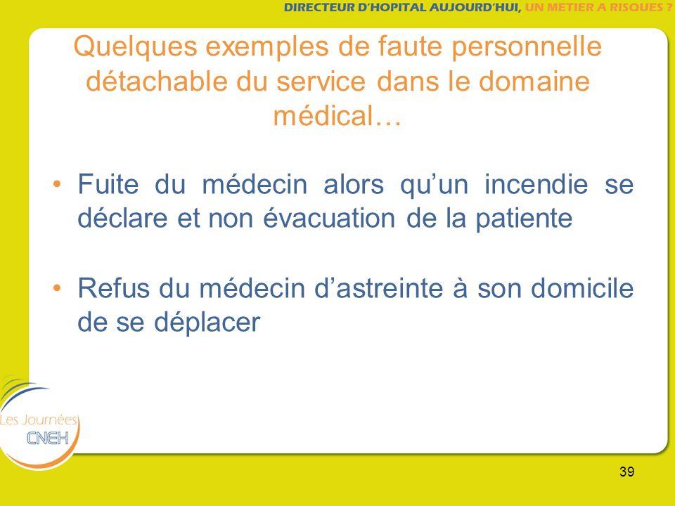 Quelques exemples de faute personnelle détachable du service dans le domaine médical…