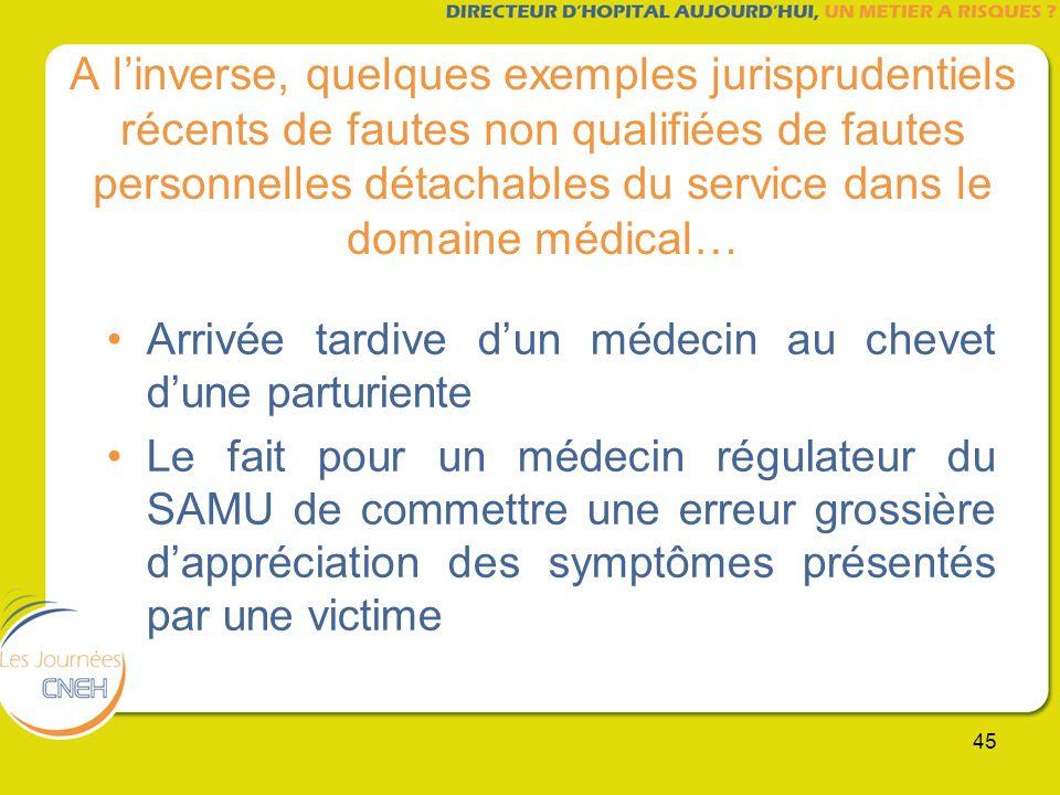 A l'inverse, quelques exemples jurisprudentiels récents de fautes non qualifiées de fautes personnelles détachables du service dans le domaine médical…