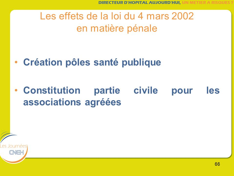 Les effets de la loi du 4 mars 2002 en matière pénale