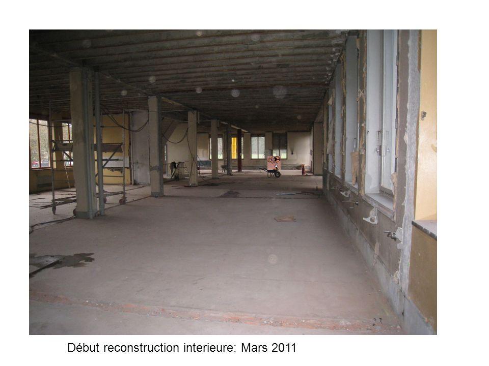 Début reconstruction interieure: Mars 2011