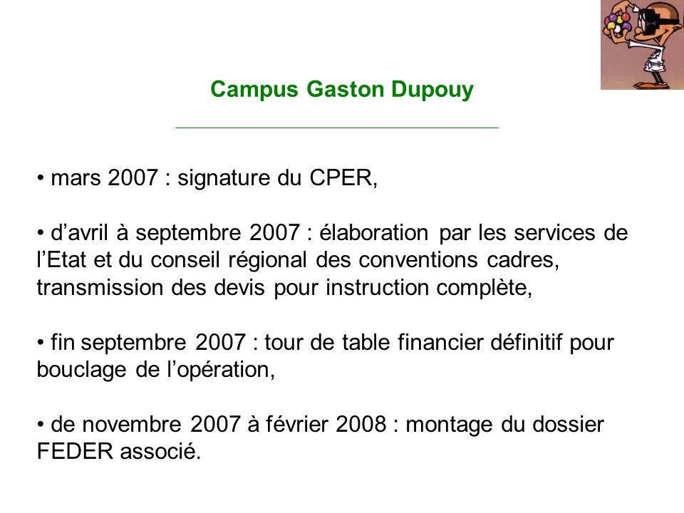 Campus Gaston Dupouy mars 2007 : signature du CPER,